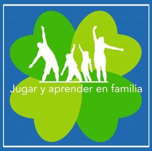 JUGAR Y APRENDER EN FAMILIA